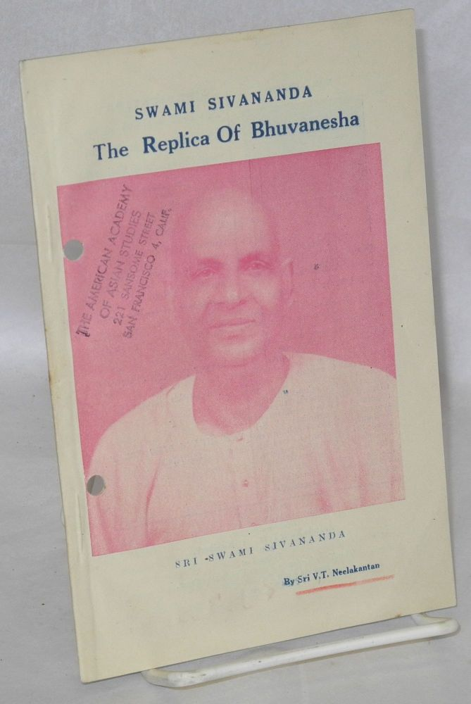 Swami Sivananda: The replica of Bhuvanesha. V. T. Neelankatan.