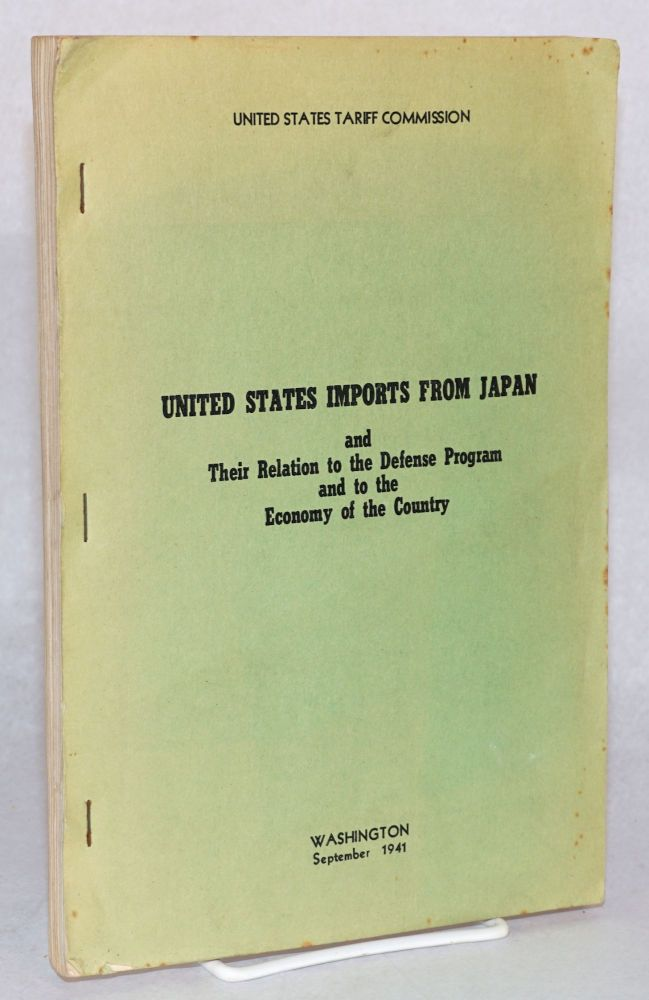 United States imports from Japan and their relation to the defense program and to the economy of the country