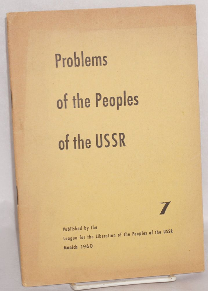 Problems of the people's of the USSR; a quarterly magazine; no. 7