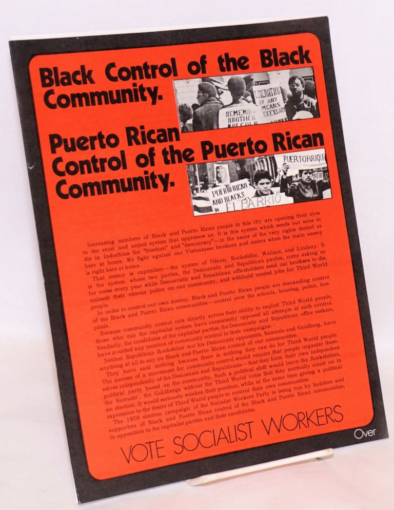 Black control of the black community. Puerto Rican control of the Puerto Rican community; vote Socialist Workers