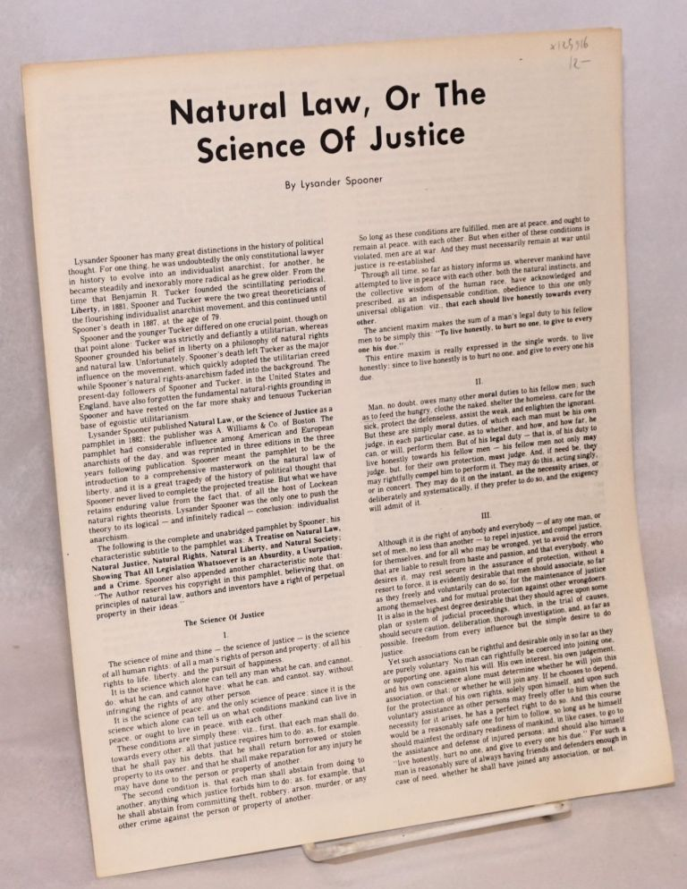 Natural law, or the science of justice. Lysander Spooner.