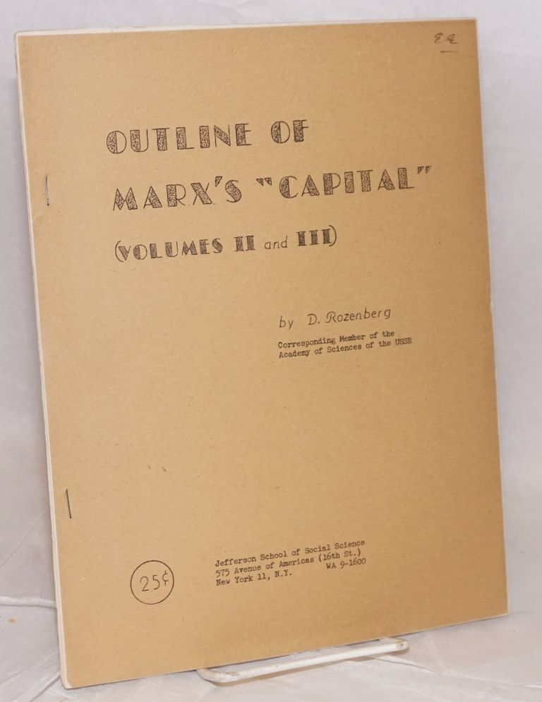 """Outline of Marx's """"Capital"""" (volumes II and III). D. Rozenberg."""