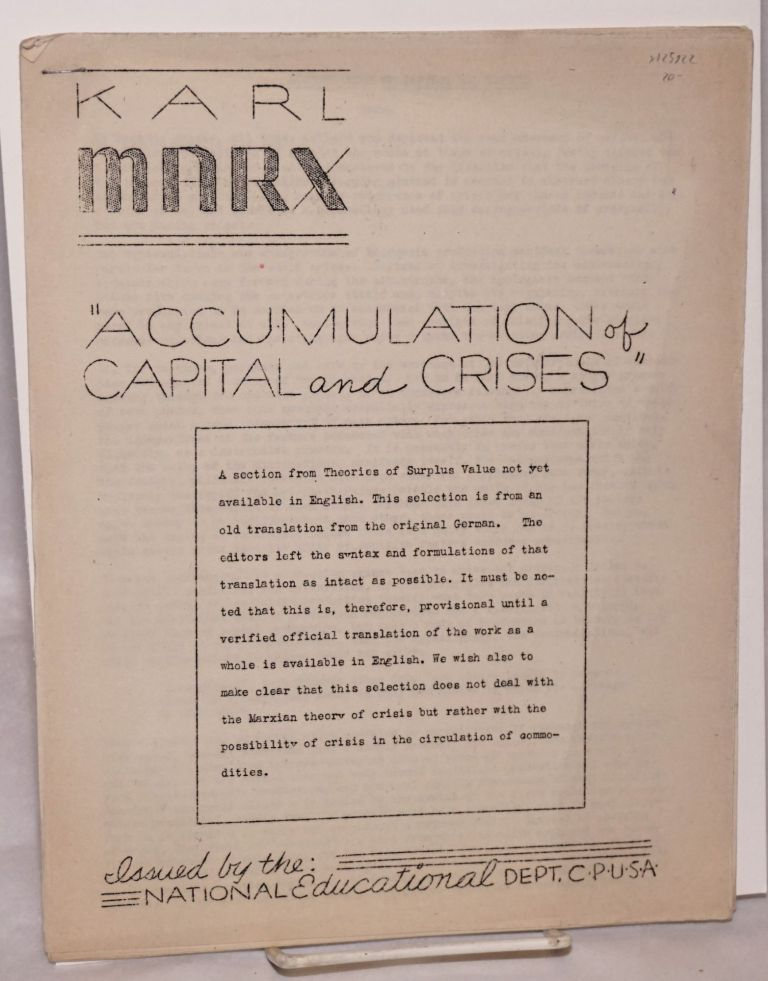 Accumulation of capital and crises. Karl Marx.