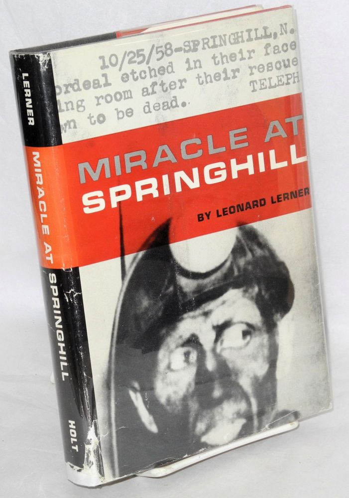 Miracle at Springhill. Leonard Lerner.