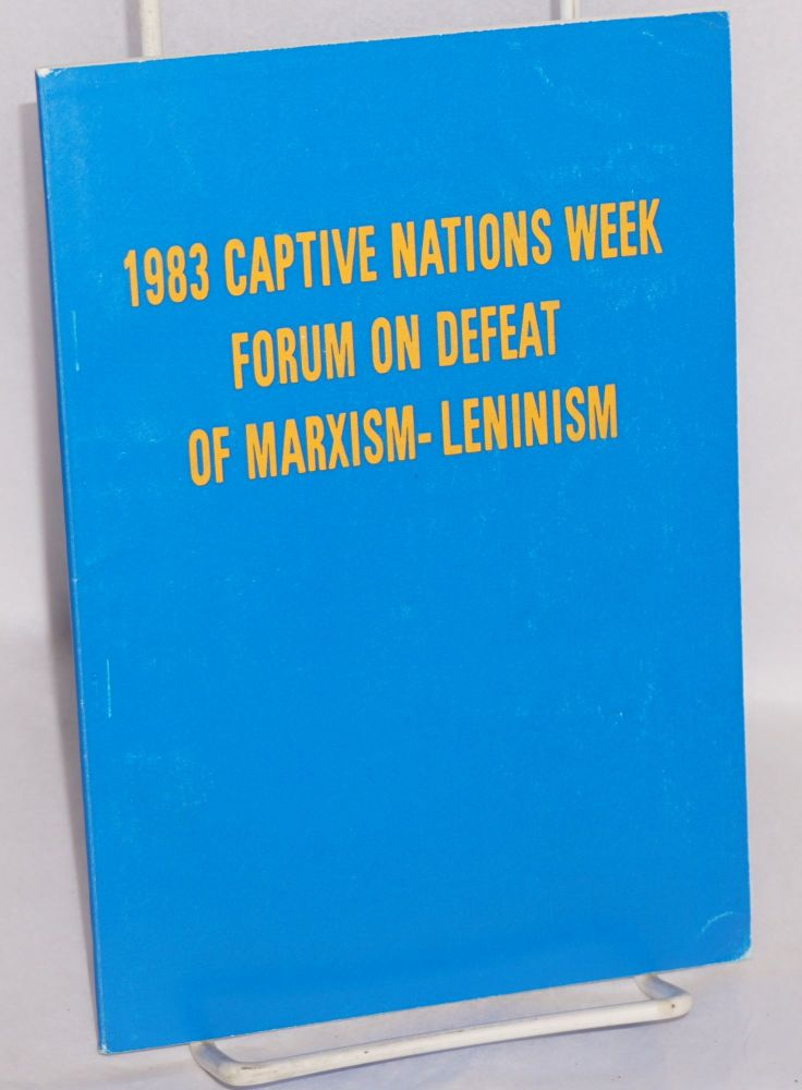 Summary Record: 1983 Captive Nations Week Forum on Defeat of Marxism-Leninism