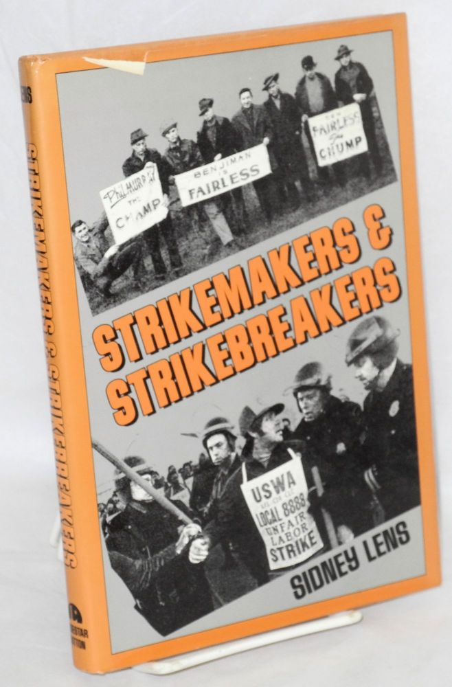 Strikemakers & strikebreakers. Sidney Lens.