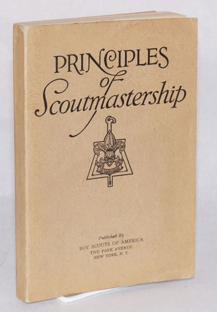 Principles of Scoutmastership; a manual for 'The principles of Scoutmastership training course'. Ray O. Wyland.