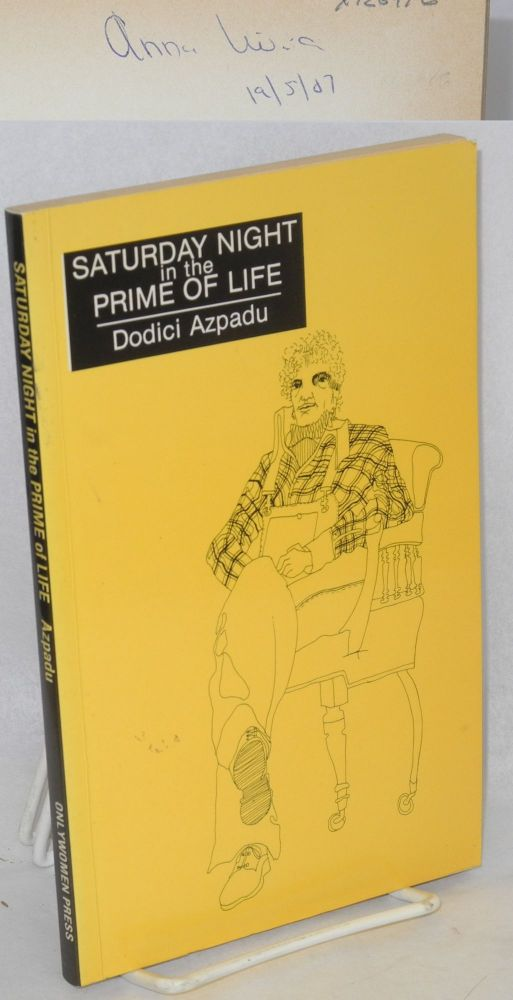 Saturday night in the prime of life; a novel. Dodici Azpadu.
