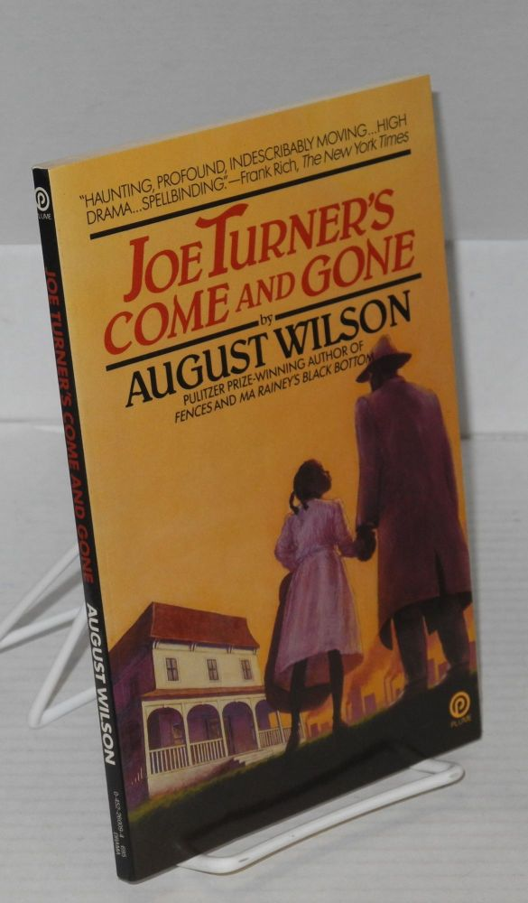Joe Turner's come and gone; a play in two acts. August Wilson.