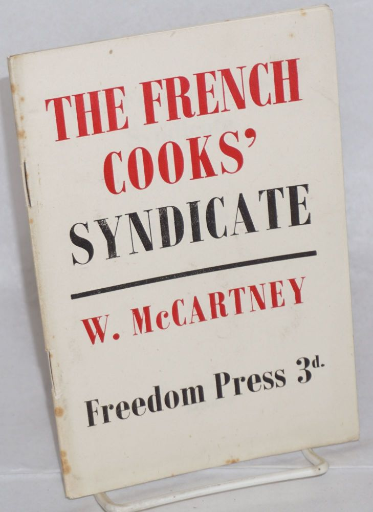 The French cooks' syndicate. W. McCartney.