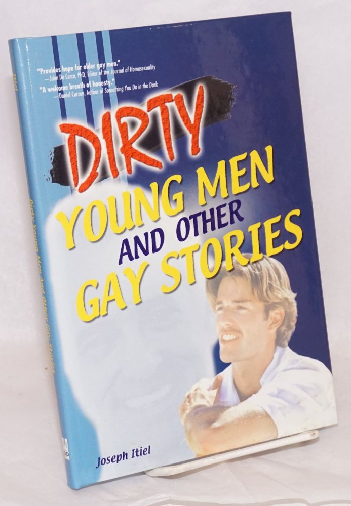 Dirty young men and other gay stories. Joseph Itiel.