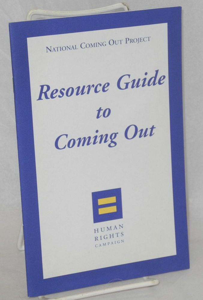 Resource guide to coming out. National Coming Out Project.