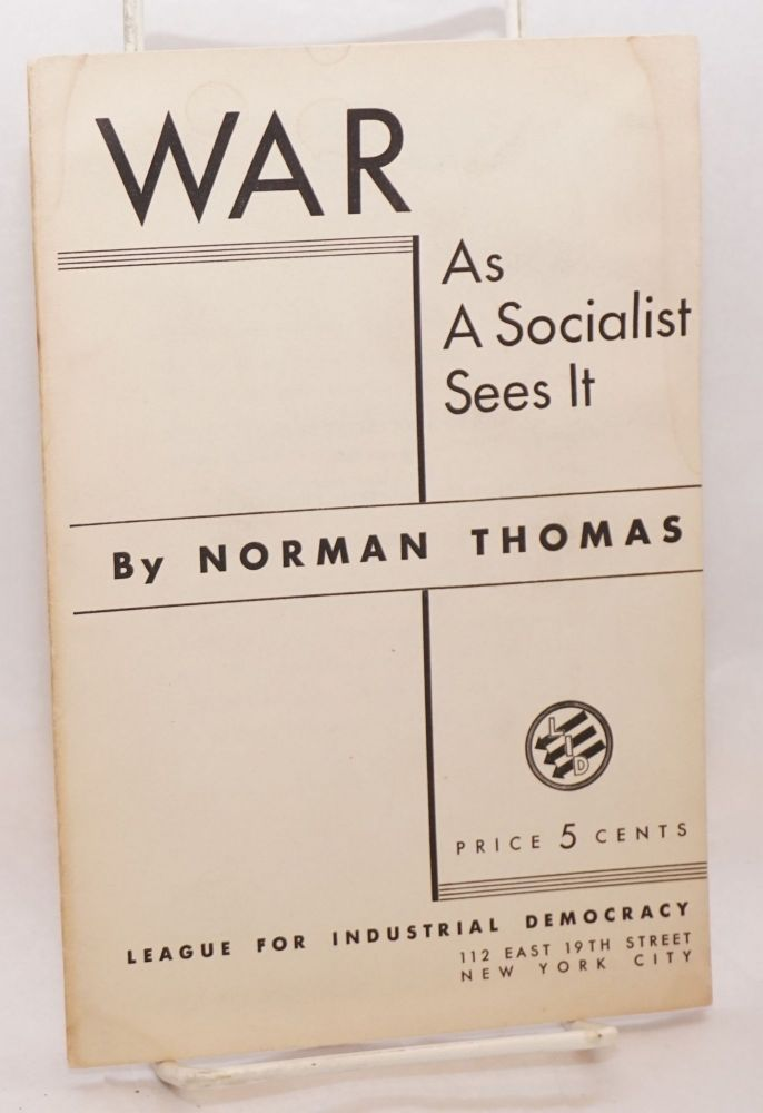 War as a Socialist sees it. Norman Thomas.