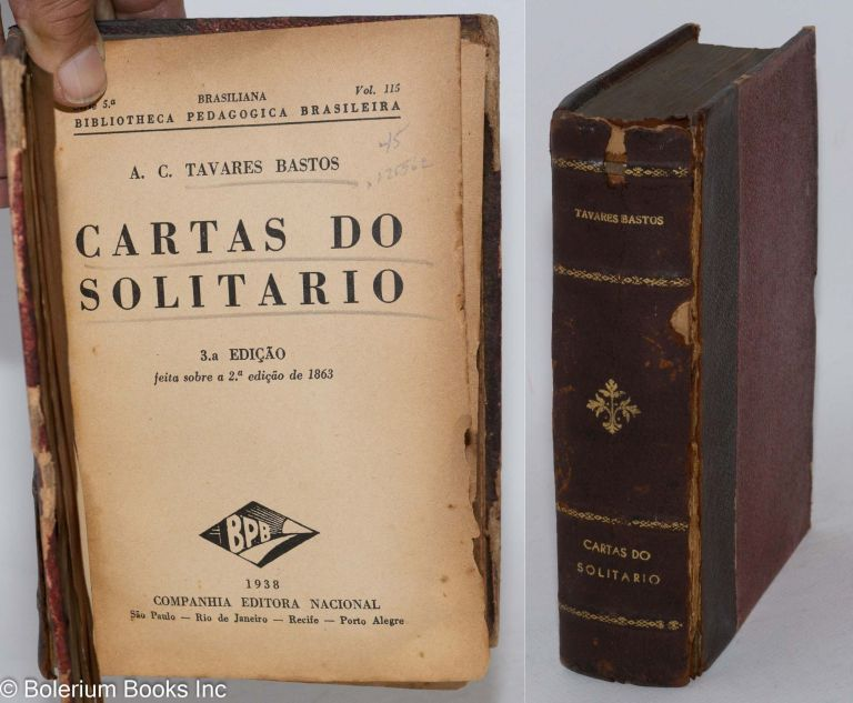 Cartas do solitario. A. C. Bastos Tavares.