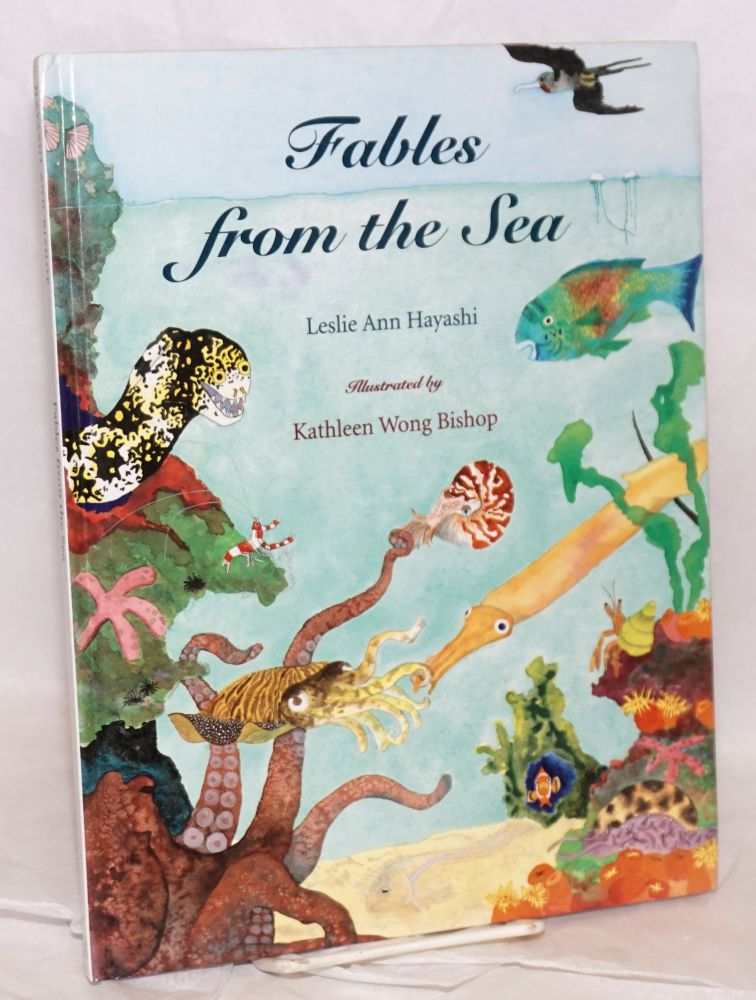 Fables from the sea. Leslie Ann Hayashi, , Kathleen Wong Bishop.