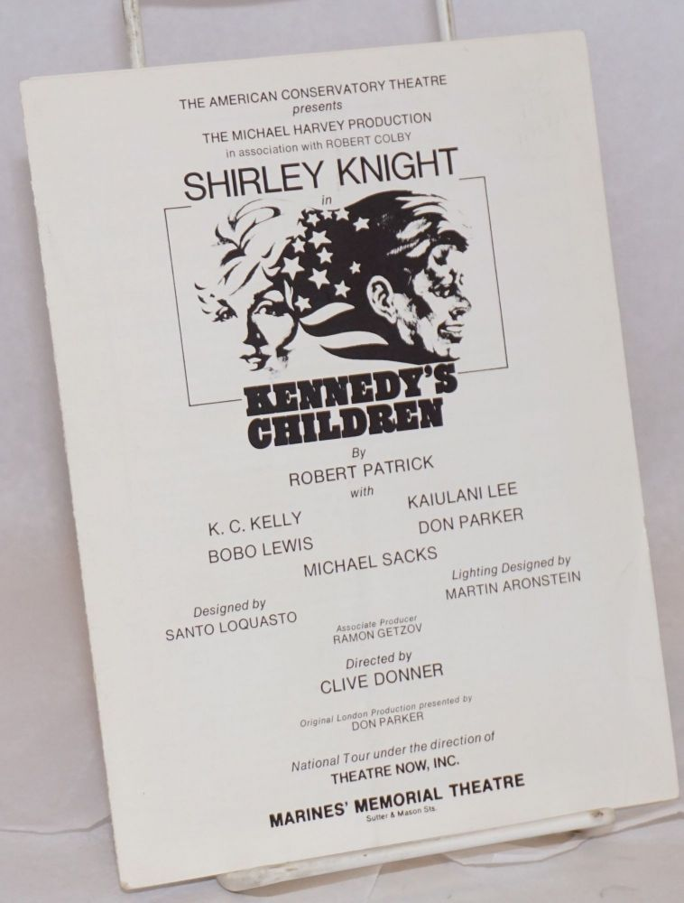 Kennedy's Children: playbill for the touring company starring Shirley Knight. Robert Patrick.