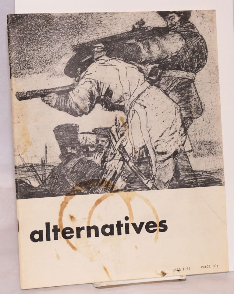 Alternatives; vol. I no. 3, Fall 1966. Andrew Feenberg.