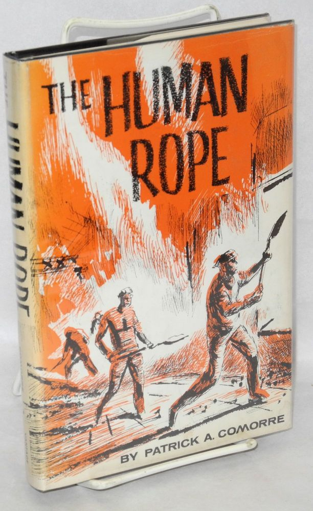 The human rope. Patrick A. Comorre.