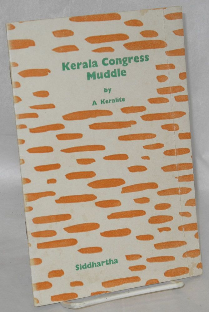 "Kerala Congress muddle. ""A Keralite"""
