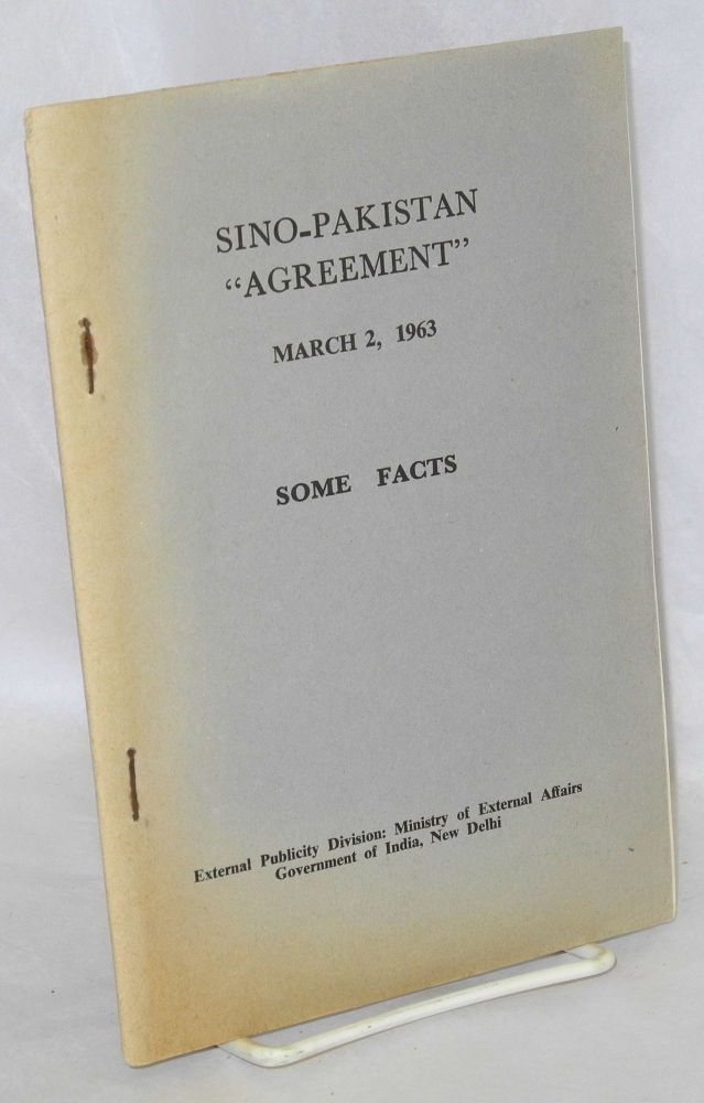 Sino-Pakistan 'agreement'; March 2, 1963; some facts