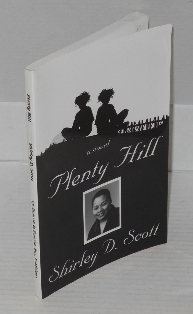 Plenty Hill. Shirley D. Scott.