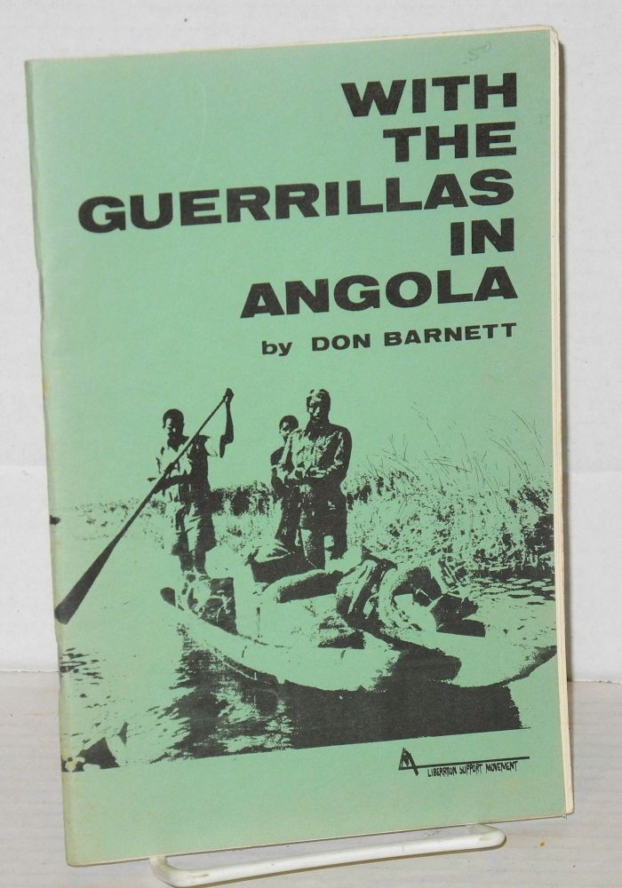 With the guerrillas in Angola. Don Barnett.