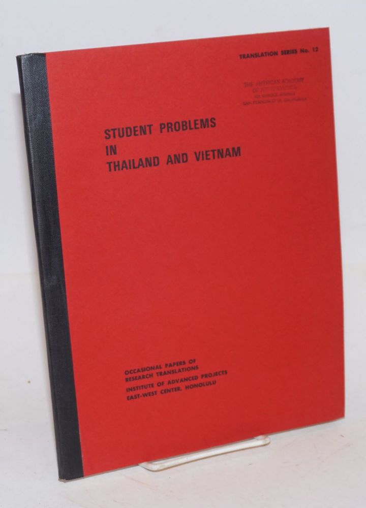 Student Problems in Thailand and Vietnam. Translations from the periodical press
