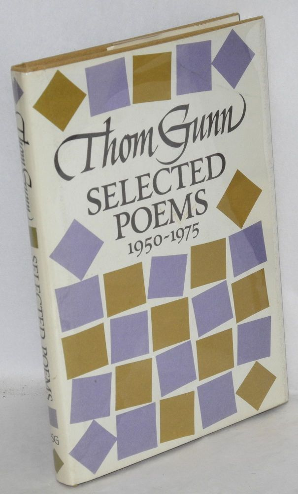 Selected poems; 1950-1975. Thom Gunn.
