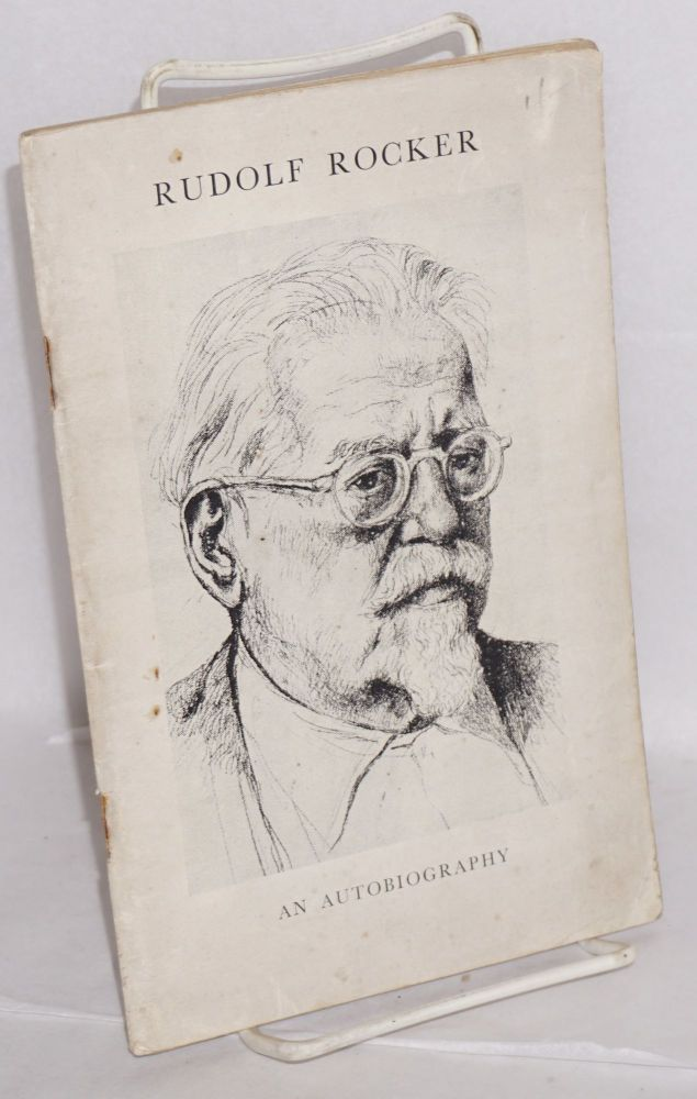An autobiography, translated by Joseph Leftwich [cover title]. Rudolf Rocker.