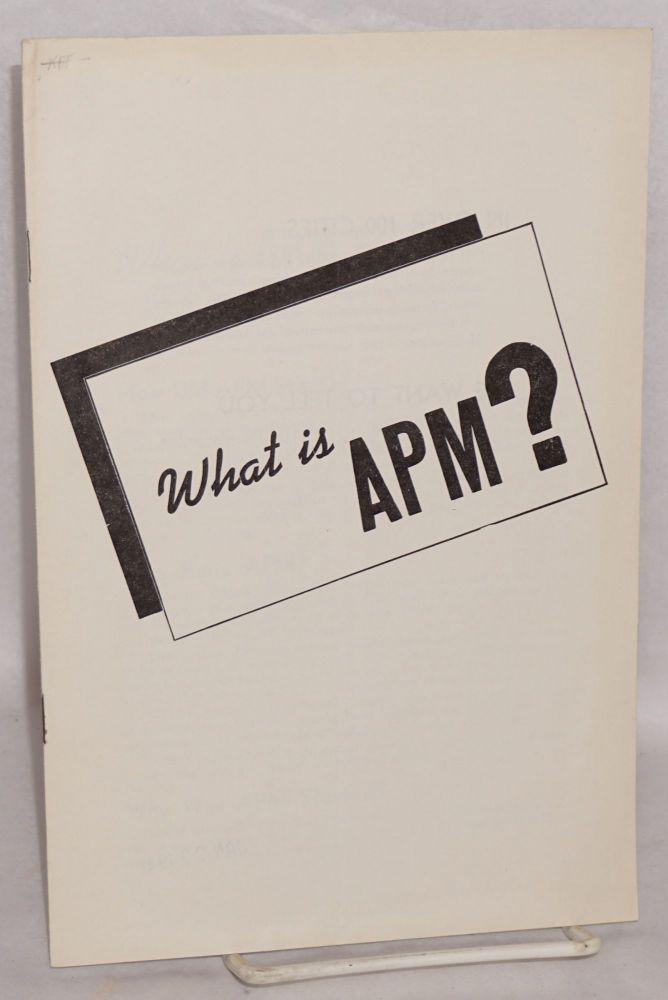 What is APM? American Peace Mobilization.