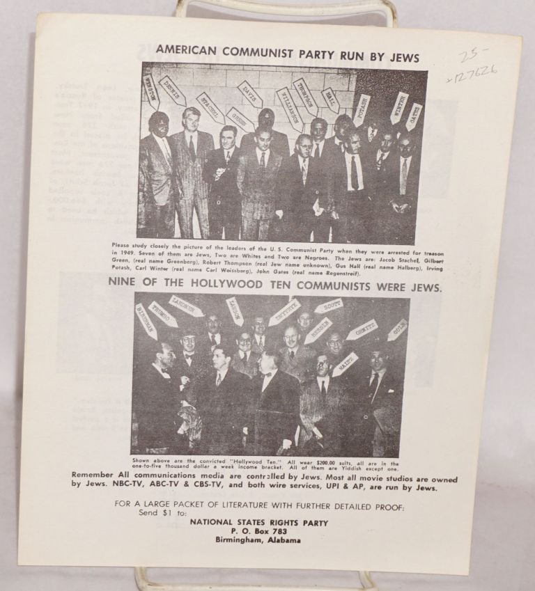 American Communist Party run by Jews, nine of the Hollywood Ten communists were Jews. National States Rights Party.