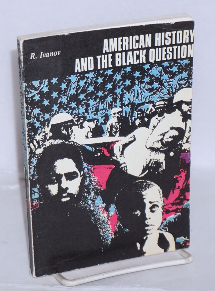 American history and the black question. R. Ivanov.