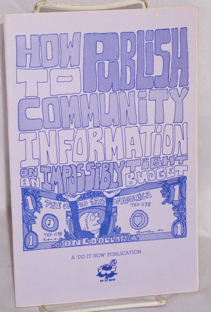 How to publish community information on an impossibly tight budget. Vic Pawlak.