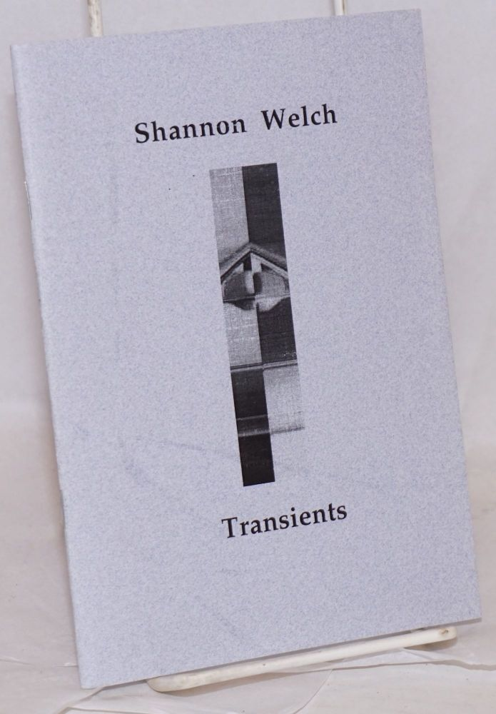 Transients. Shannon Welch.
