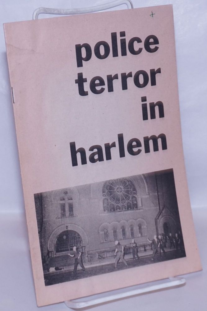 Police terror in Harlem. Harlem Defense Council.