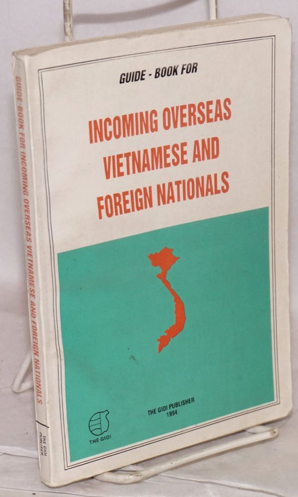 Guide - book for incoming overseas Vietnamese and foreign nationals. Ngoc Chi Huynh.