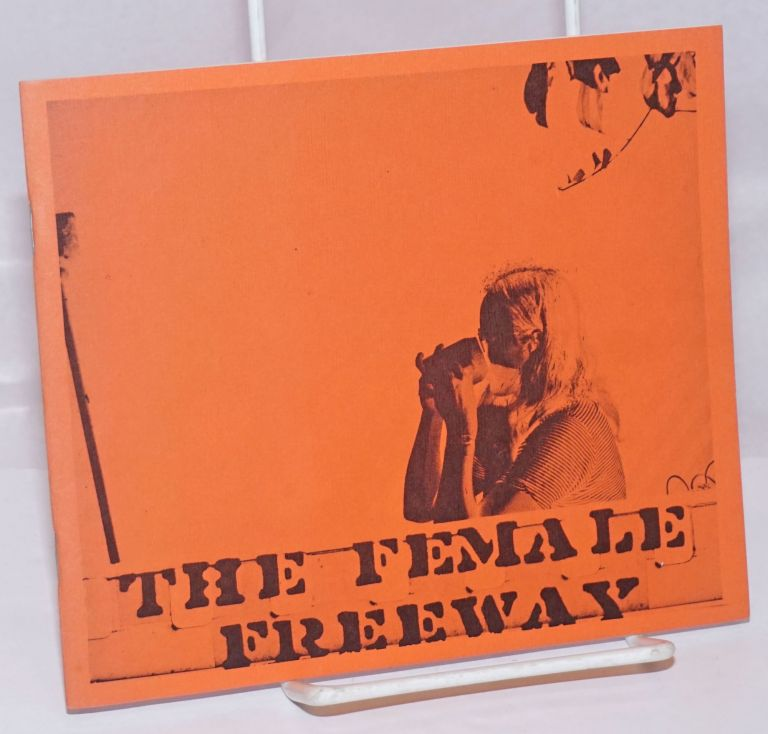 The female freeway. Lynn Lonidier.