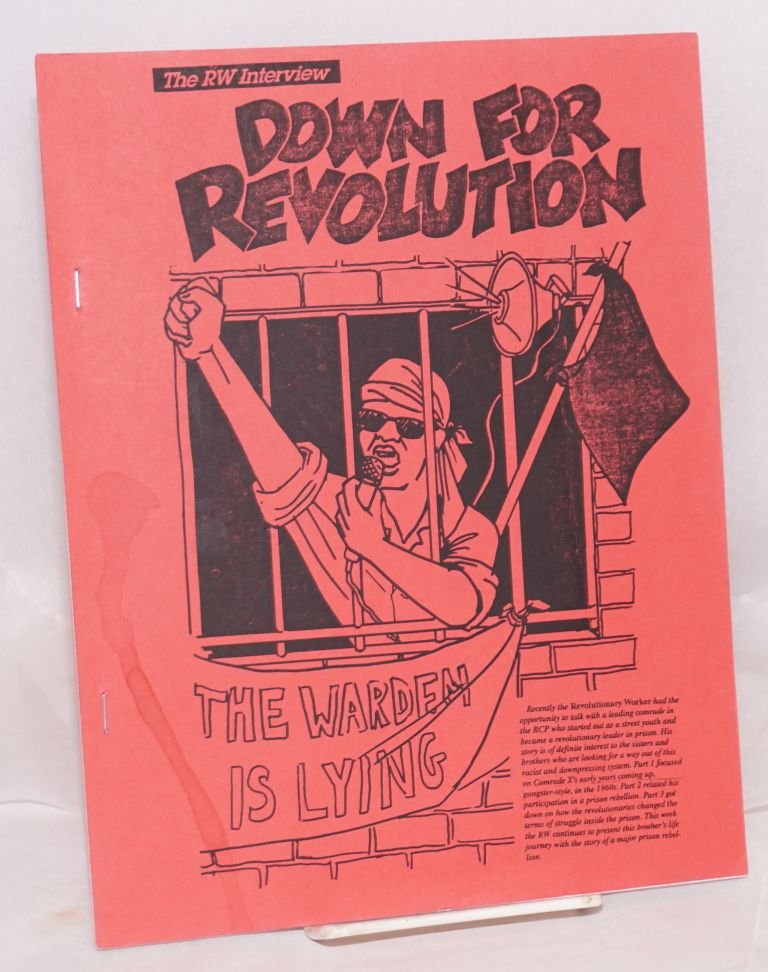 Down for revolution; the RW interview