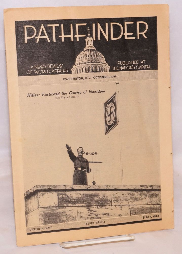 Pathfinder: A news review of world affairs published at the nation's capital; Oct. 1, 1938. William H. Harrison.