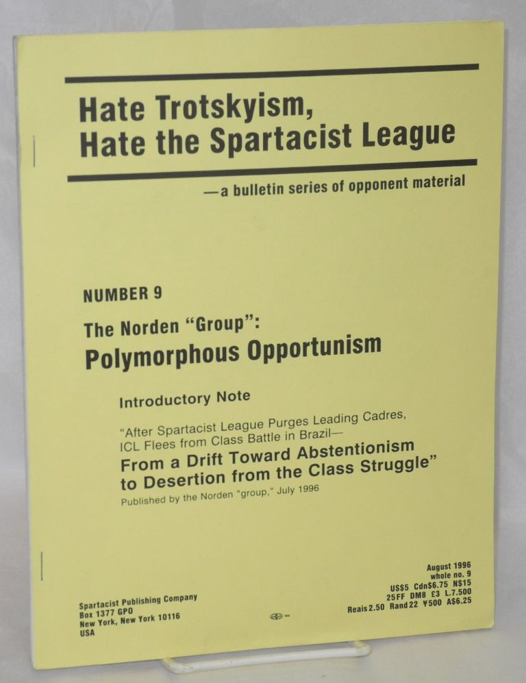 "The Norden ""Group"" : Polymorphous opportunism. Spartacist League."