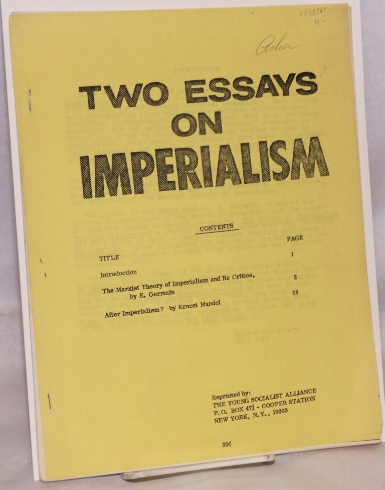"""Two essays on imperialism. Ernest Mandel, as """"E. Germain"""""""