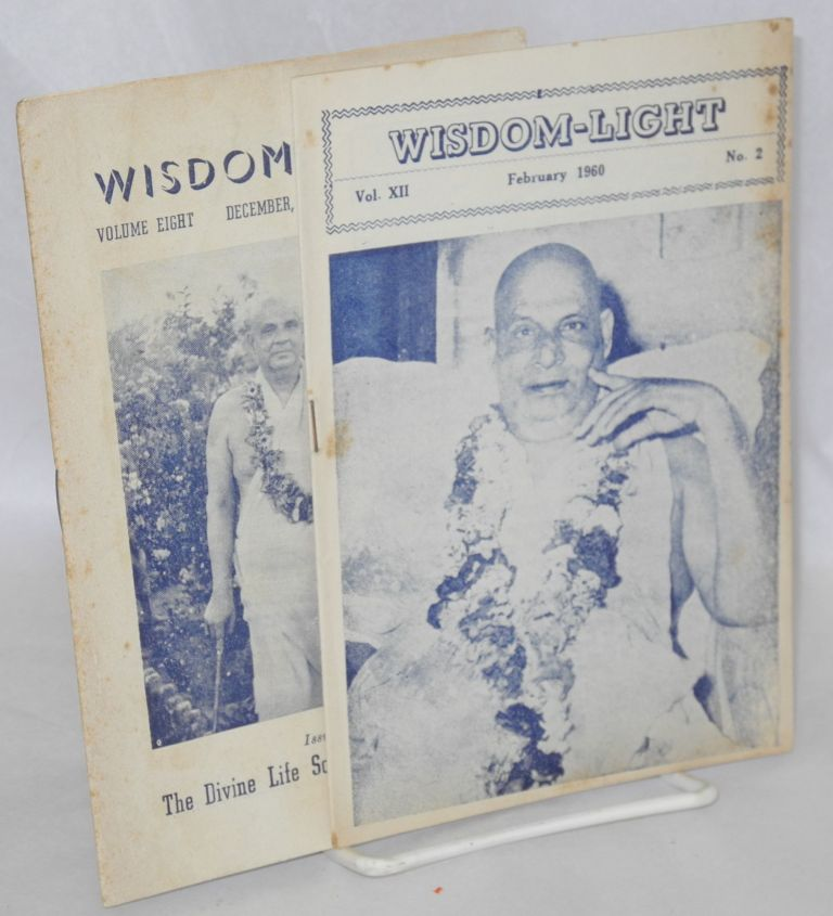 Wisdom Light.; Vol. 8, No. 12; Vol. XII, Nos. 2. Swami Sivananda.