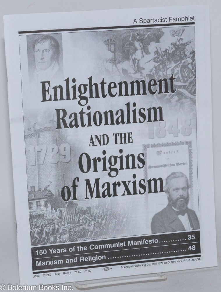Enlightenment rationalism and the origins of Marxism. Spartacist League.