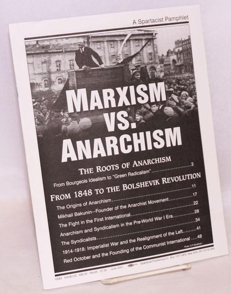 Marxism vs. Anarchism. Spartacist League.