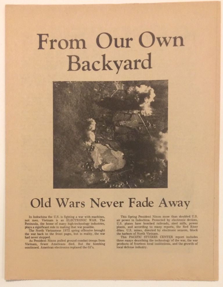 From our own backyard. Old wars never fade away. Lenny Siegel.