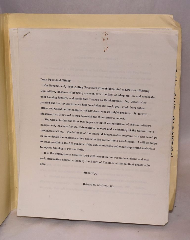 [Report to Stanford president Pitzer from the Low Cost Housing Committee]. Robert H. Moulton.