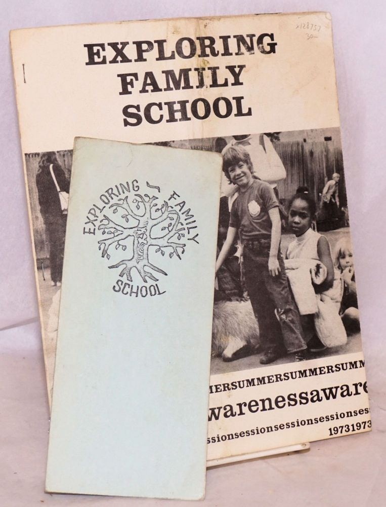 Exploring Family School Summer Awareness Session 1973. Milly G. Colwell, Jeanne L. Morick.