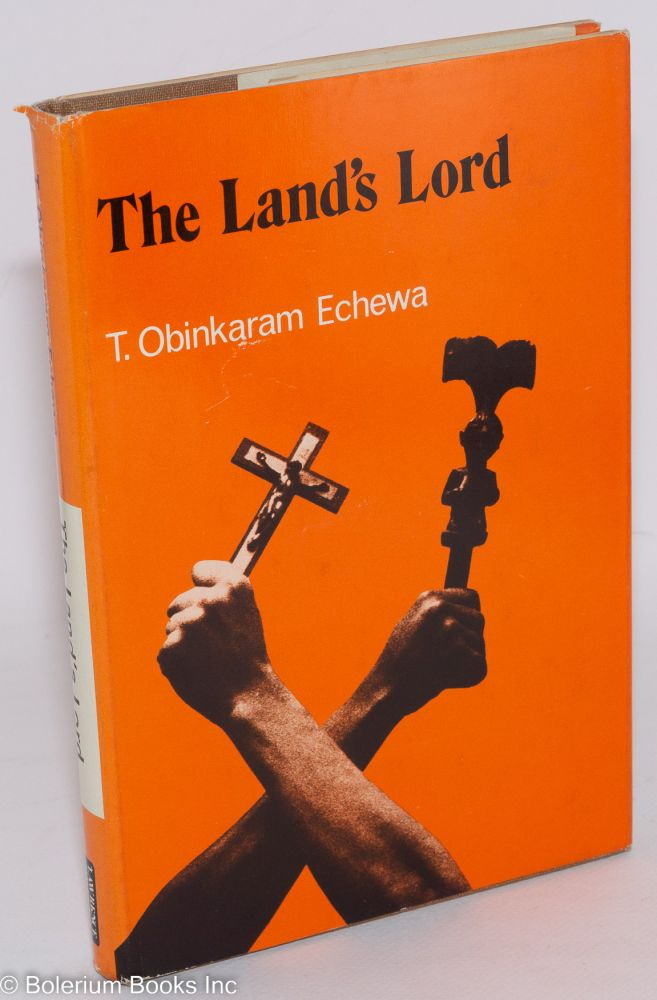 The land's lord. T. Obinkaram Echewa.
