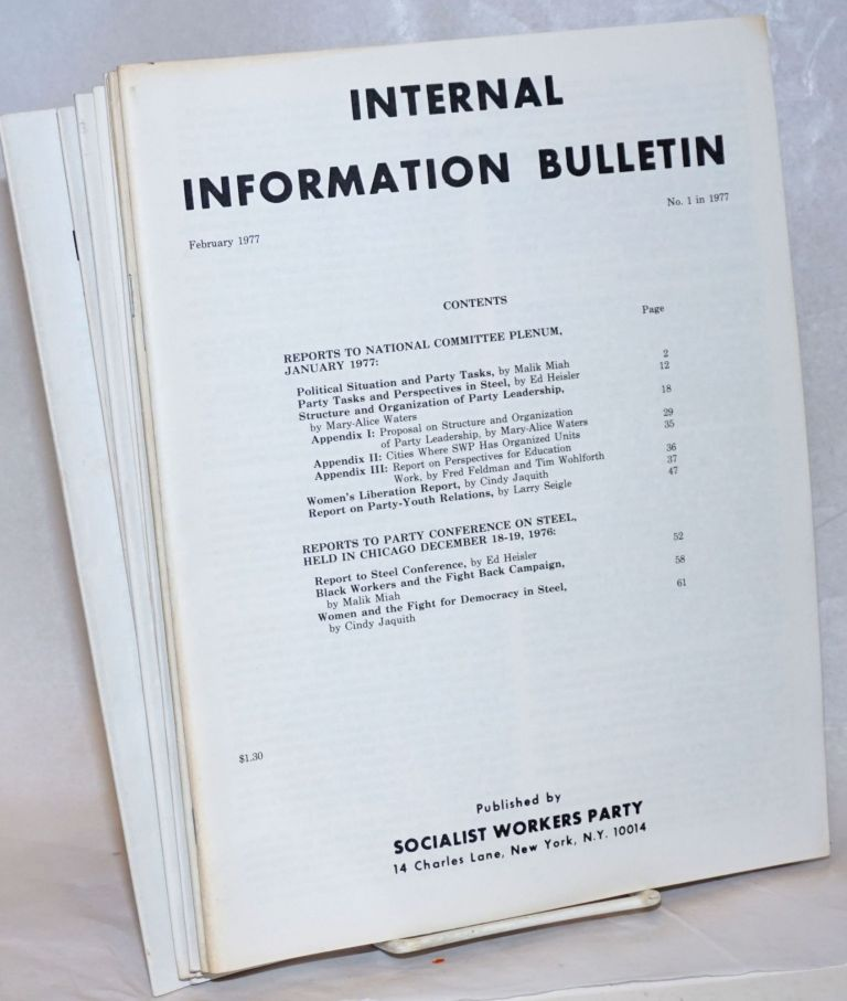 Internal Information Bulletin, no. 1, February, 1977 to no. 8, October, 1977. Socialist Workers Party.