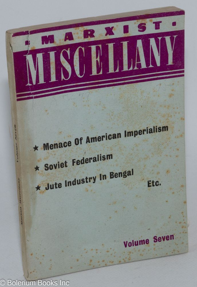 The menace of American imperialism, by William Z. Foster. [In Marxist Miscellany, volume seven]. William Z. Foster, Eugene Dennis, V M. Molotov.